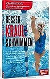Besser Kraul-Schwimmen: Die rich...