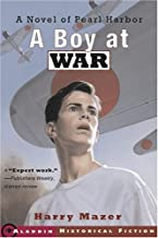 A Boy at War: A Novel of Pearl Harbor by Harry Mazer (2002-11-01)