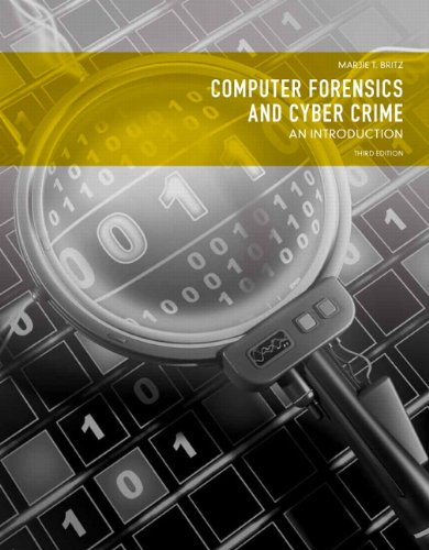 Download Computer Forensics and Cyber Crime: An Introduction (3rd Edition) 0132677717