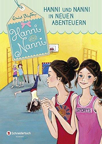 Hanni und Nanni, Band 03: Hanni und Nanni in neuen Abenteuern