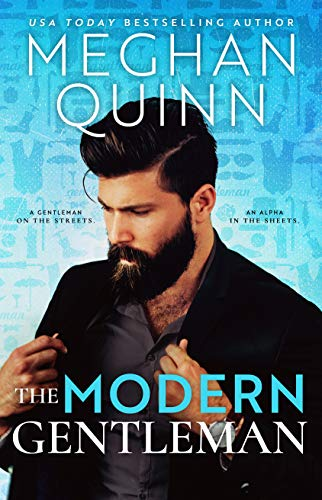 The Modern Gentleman by [Meghan Quinn]