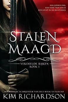 Stalen Maagd (Verdeelde Rijken Book 1) van [Kim Richardson]