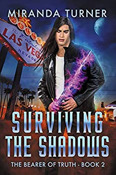 Surviving the Shadows (The Bearer of Truth Book 2) by [Miranda Turner]