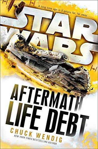Star wars. Aftermath. Life debt: Wendig Chuck