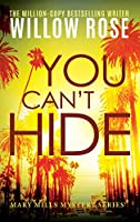 You Can't Hide, (Mary Mills Mystery)