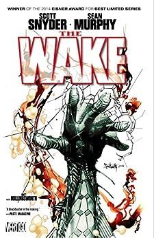 The Wake by [Scott Snyder, Sean Murphy]