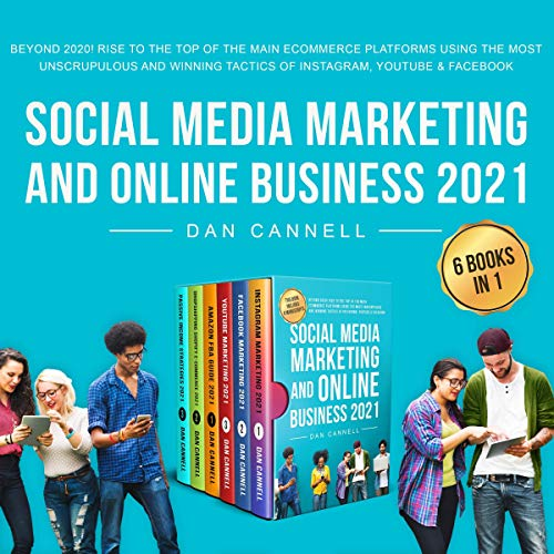 Social Media Marketing and Online Business 2021: Beyond 2020! cover art