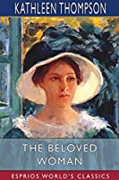 The Beloved Woman (Esprios Classics)