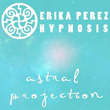 Proyeccion Astral Hipnosis (Astral Projection)