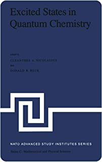 Excited States in Quantum Chemistry: Theoretical and Experimental Aspects of the Electronic Structure and Properties of th...