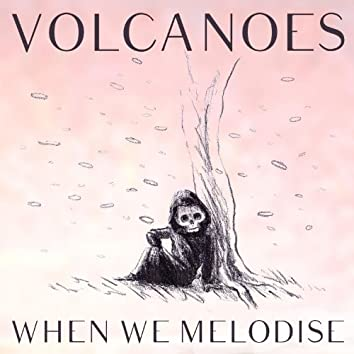 When We Melodise