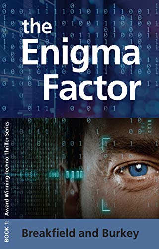The Enigma Factor (The Enigma Series Book 1) by [Charles V Breakfield, Roxanne E Burkey]