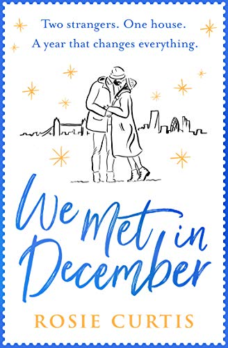 We Met in December: The perfect Christmas romance by [Rosie Curtis]