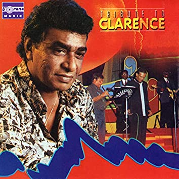 Tribute To Clarence, Vol. 1