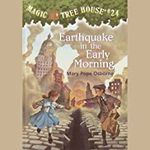 Earthquake in the Early Morning: Magic Tree House, Book 24