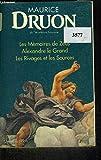 Les mémoires de Zeus ; Alexandre le Grand ; Les rivages et les sources - L'aube des dieux ; Les jours des hommes