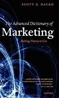 Advanced Dictionary of Marketing: Concepts, Laws, Theories, and Effects