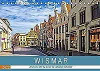 Wismar - Ansichten einer Hansestadt (Tischkalender 2022 DIN A5 quer): Wismar die Perle an der Ostsee, mittelalterliche Architektur und freundliche Menschen kennzeichnen die Hansestadt. (Monatskalender, 14 Seiten )