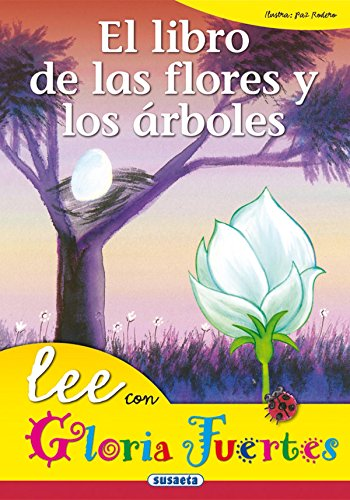 Libro De Las Flores Y Los Arboles. Lee Con... (Lee Con Gloria Fuertes)