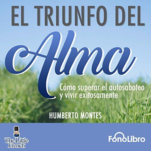 El Triunfo del Alma [The Triumph of the Soul] audiobook cover art