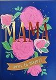 Mama Eres La Mejor - Feliz Dia de la Madre Happy Mother's Day Premium Greeting Card To Mom in Spanish Espanol