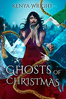 Ghosts of Christmas (Steamy Bwwm Holiday Romance) by [Kenya  Wright]