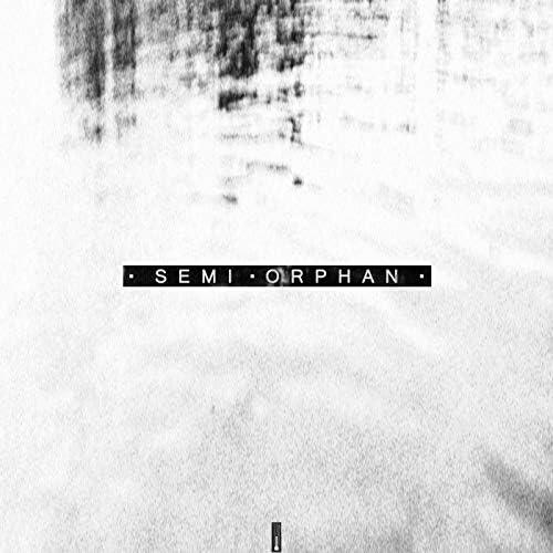 Semi Orphan