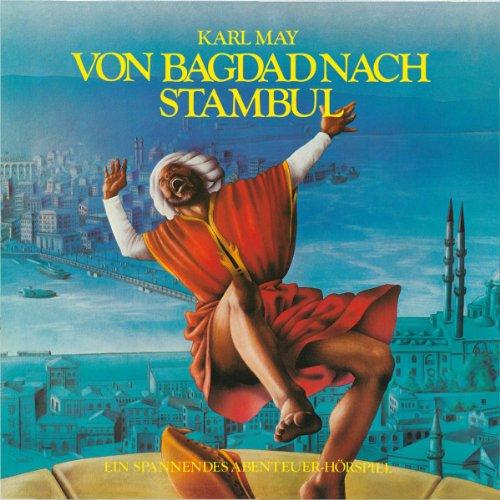 Von Bagdad nach Stambul (Hörspielklassiker 9) Titelbild