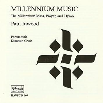 Millennium Music: The Millenium Mass, Prayer, and Hymn