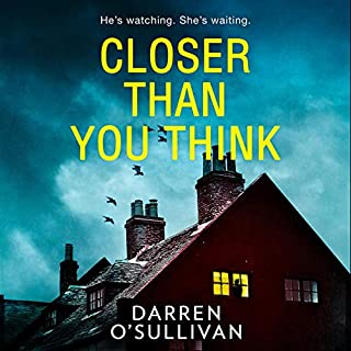 Closer Than You Think                   By:                                                                                                                                 Darren O'Sullivan                               Narrated by:                                                                                                                                 Avena Wallace,                                                                                        Darren O'Sullivan                      Length: 8 hrs and 43 mins     9 ratings     Overall 4.3