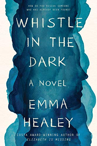 Image of Whistle in the Dark: A Novel