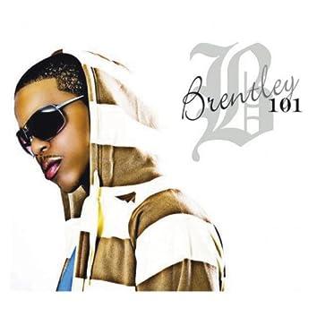 Brentley 101