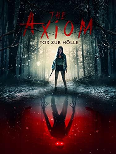 The Axiom - Tor zur Hölle