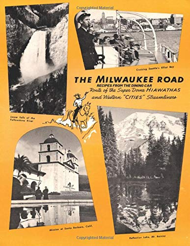 The Milwaukee Road – Recipes from the Dining Car