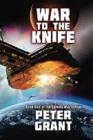 War To The Knife (The Laredo War) (Volume 1)