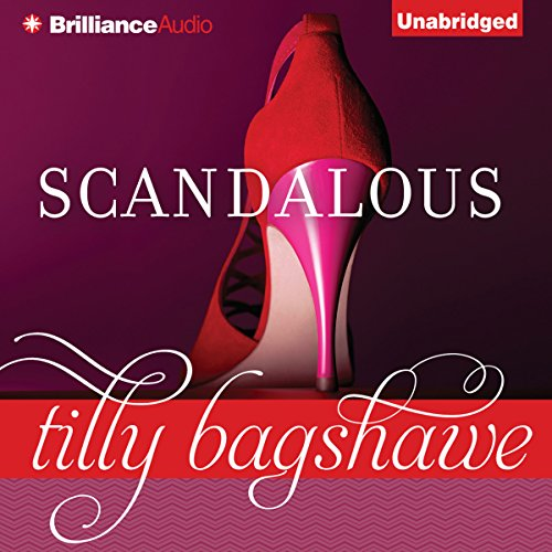 Scandalous                   By:                                                                                                                                 Tilly Bagshawe                               Narrated by:                                                                                                                                 Alison Larkin                      Length: 11 hrs and 58 mins     99 ratings     Overall 4.1