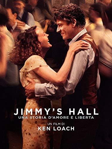 Jimmy's Hall: Una storia d'amore e libertà
