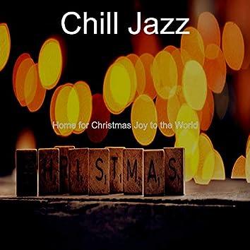 Home for Christmas Joy to the World