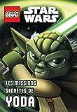 LEGO STAR WARS, ROMAN ILLUSTRE N°1 MISSION SECRETE DE YODA: Les missions secrètes de Yoda (Lego Star Wars : Roman poche, 1)