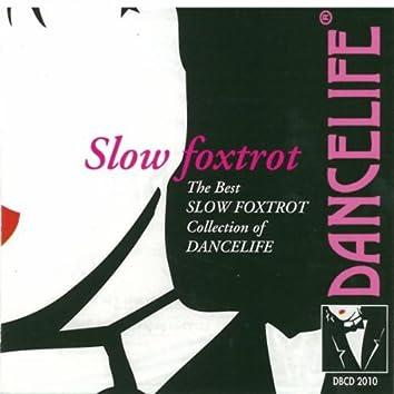 Slow Foxtrot (The Best Slow Foxtrot Collection Of Dancelife)