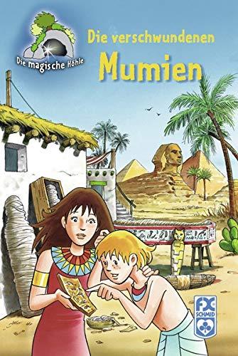 Die magische Höhle - Die verschwundenen Mumien Ill. v. Mones, Isidre /Bartoll, Jordi Deutsch , durchg. schw.-w. Ill. u. Text -