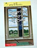 Surprising Stories by Saki: 22 Tales With Twists
