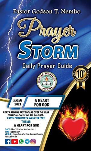 Prayer Storm: JANUARY 2021 – A HEART FOR GOD (English Edition)