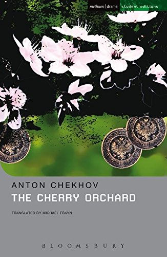 Download The Cherry Orchard: A Comedy in Four Acts (Student Editions) 041369500X