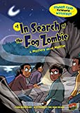 In Search of the Fog Zombie: A Mystery about Matter (Summer Camp Science Mysteries Book 1) (English Edition)