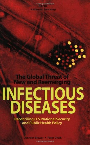 51qLOtonwtL - The Global Threat of New and Reemerging Infectious Diseases: Reconciling U.S. National Security and