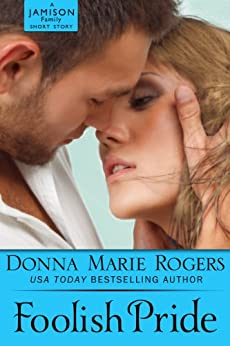 Foolish Pride (Jamison Series) by [Donna Marie Rogers]