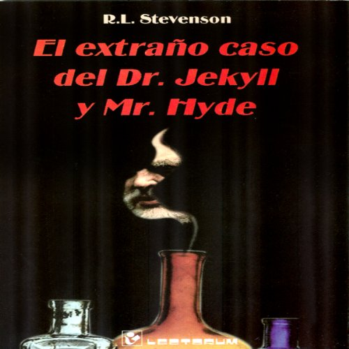 El Extrano Caso del Dr. Jekyll y Mr. Hyde [The Strange Case of Dr. Jekyll and Mr. Hyde] audiobook cover art