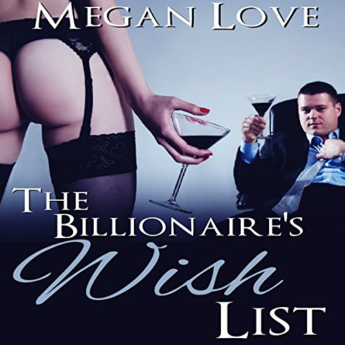 The Billionaire's Wish List audiobook cover art