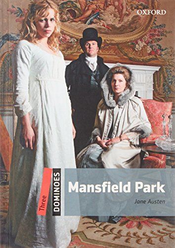 Dominoes: Three: Mansfield Park: Level 3: 1,000-Word Vocabulary Mansfield Park